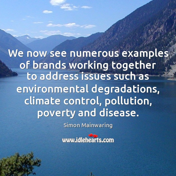 Image, We now see numerous examples of brands working together to address issues