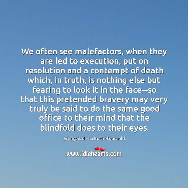 Image, We often see malefactors, when they are led to execution, put on