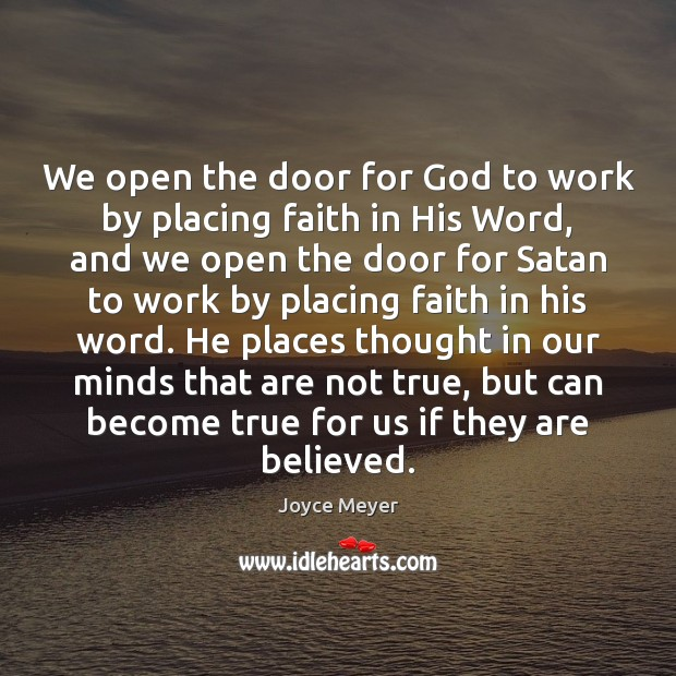 We open the door for God to work by placing faith in Image