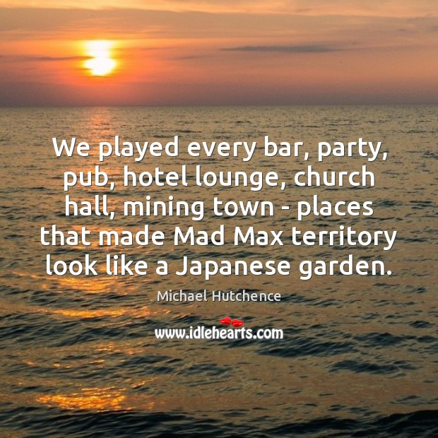 We played every bar, party, pub, hotel lounge, church hall, mining town Image