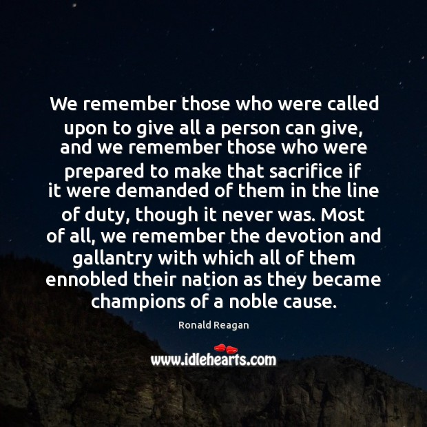 Image, We remember those who were called upon to give all a person