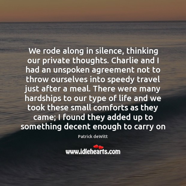 We rode along in silence, thinking our private thoughts. Charlie and I Image