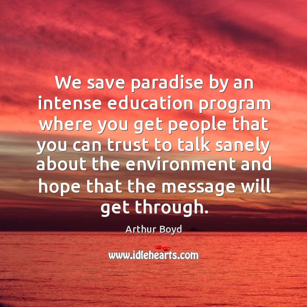 Image, We save paradise by an intense education program where you get people that you