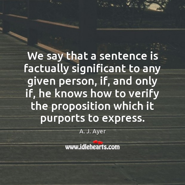 We say that a sentence is factually significant to any given person, Image