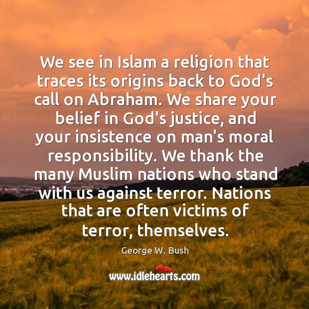 Image, We see in Islam a religion that traces its origins back to