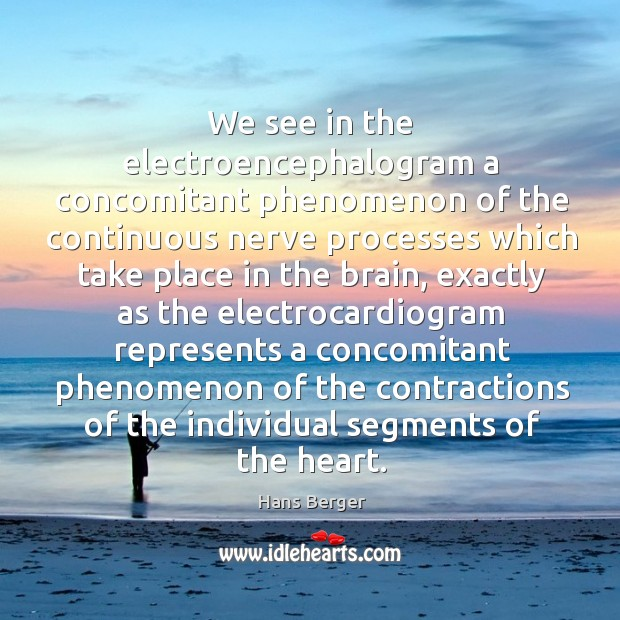 We see in the electroencephalogram a concomitant phenomenon of the continuous nerve Image