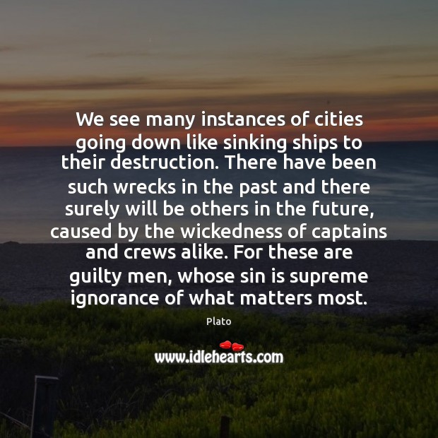 We see many instances of cities going down like sinking ships to Image