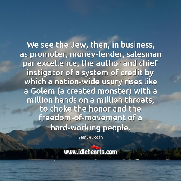 We see the Jew, then, in business, as promoter, money-lender, salesman par Image