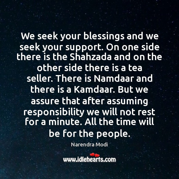 Image, We seek your blessings and we seek your support. On one side