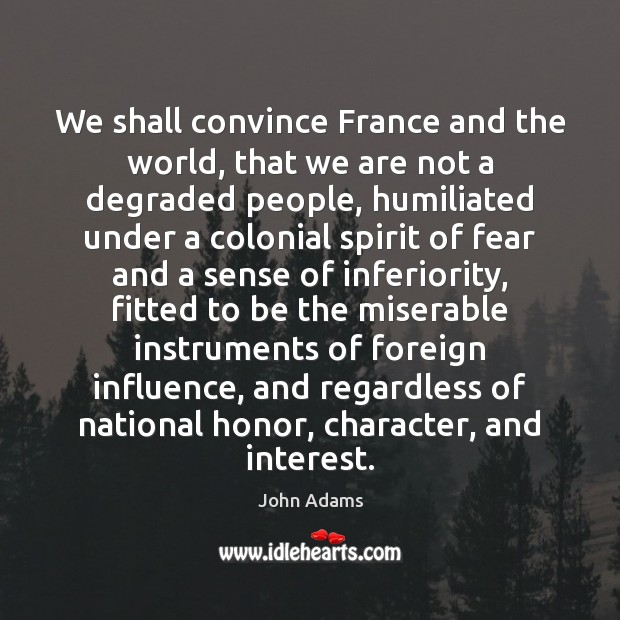 We shall convince France and the world, that we are not a Image