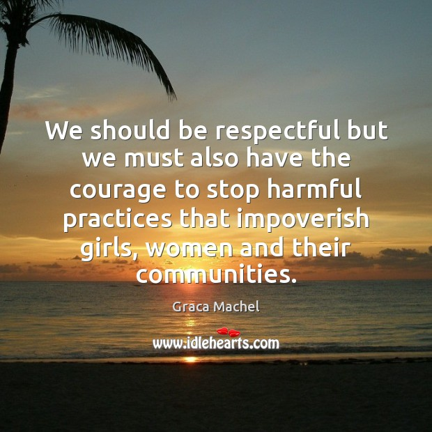 Image, We should be respectful but we must also have the courage to