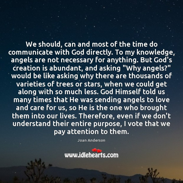 We should, can and most of the time do communicate with God Image