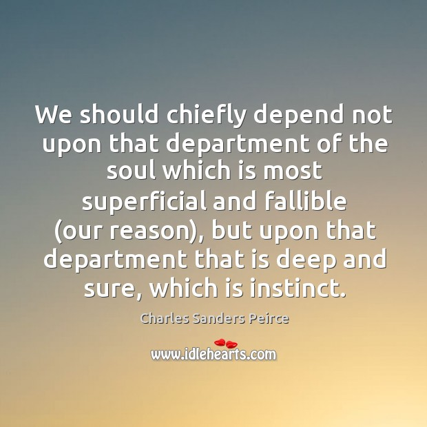 We should chiefly depend not upon that department of the soul which Image