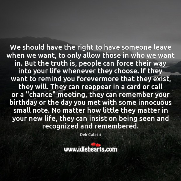 We should have the right to have someone leave when we want, Image