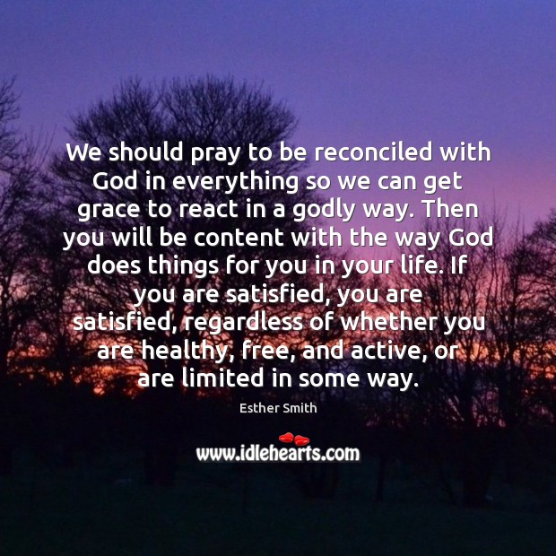 Image, We should pray to be reconciled with God in everything so we