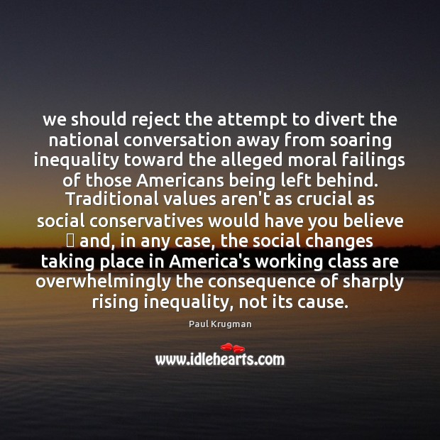 Image, We should reject the attempt to divert the national conversation away from