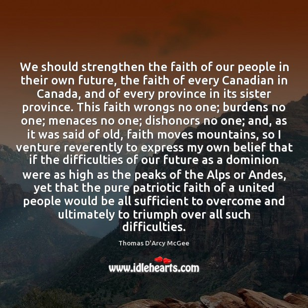 Image, We should strengthen the faith of our people in their own future,