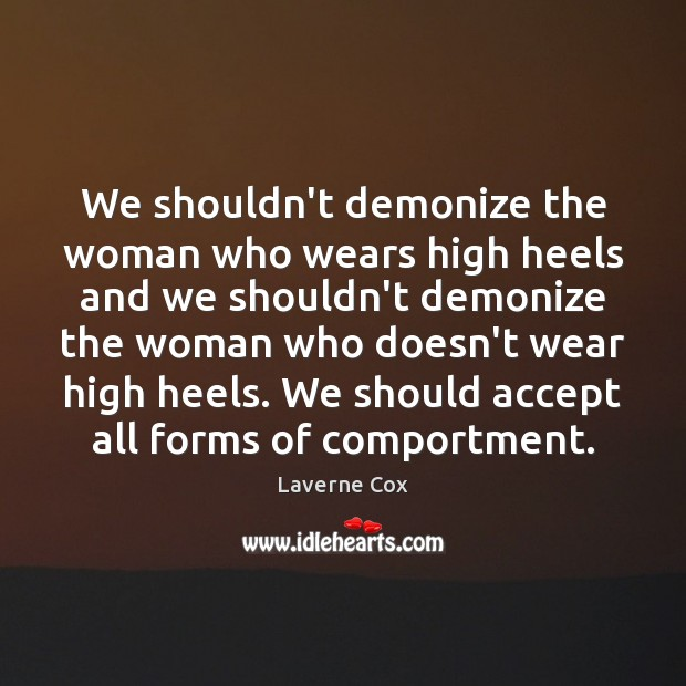 Image, We shouldn't demonize the woman who wears high heels and we shouldn't