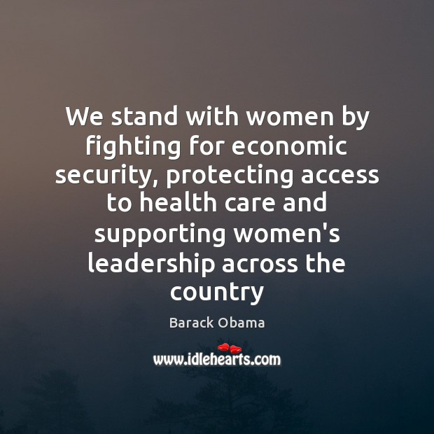 Image, We stand with women by fighting for economic security, protecting access to