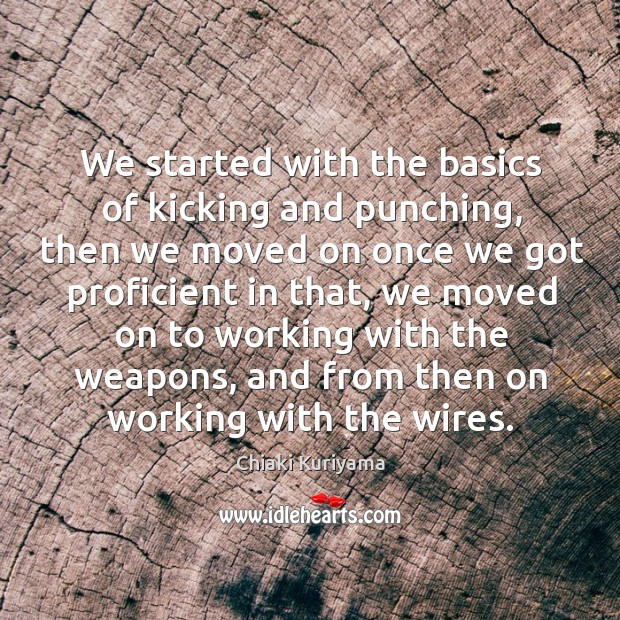 Image, We started with the basics of kicking and punching, then we moved on once we got