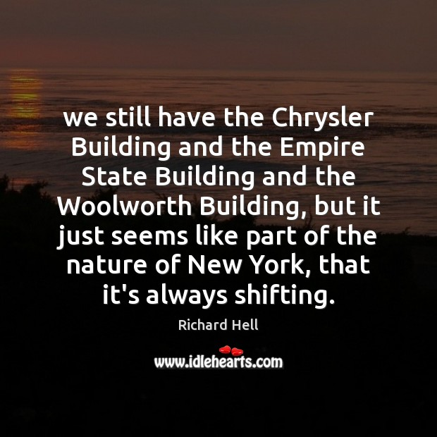 We still have the Chrysler Building and the Empire State Building and Image