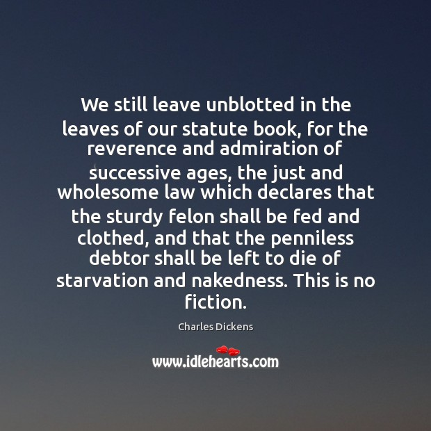 Image, We still leave unblotted in the leaves of our statute book, for