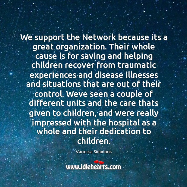 We support the network because its a great organization. Image