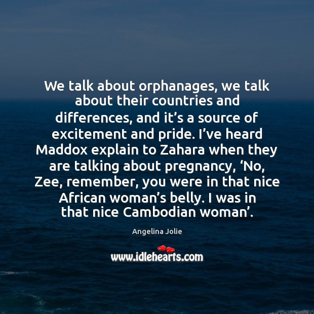 Image, We talk about orphanages, we talk about their countries and differences, and