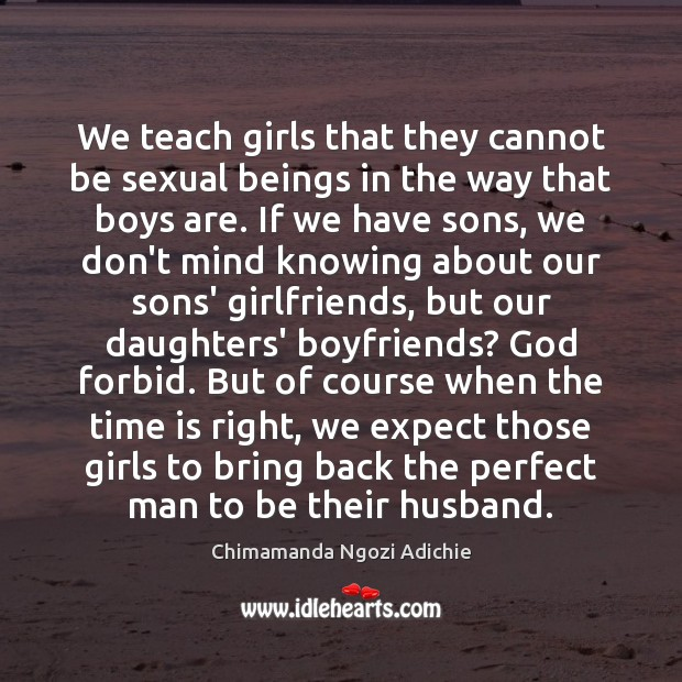 Image, We teach girls that they cannot be sexual beings in the way
