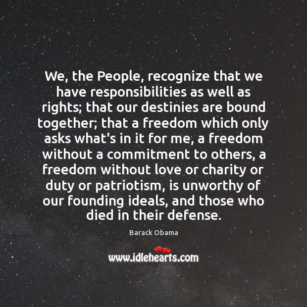 We, the People, recognize that we have responsibilities as well as rights; Image
