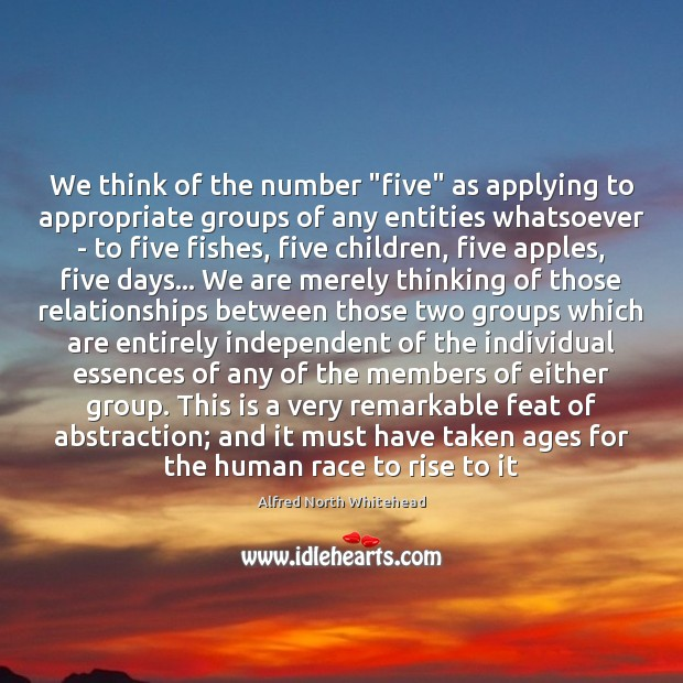 "Image, We think of the number ""five"" as applying to appropriate groups of"
