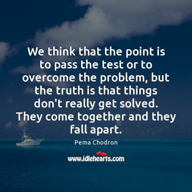Image, We think that the point is to pass the test or to