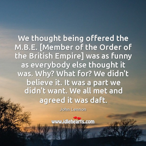 Image, We thought being offered the M.B.E. [Member of the Order