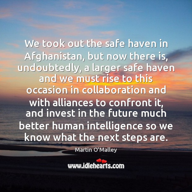 Image, We took out the safe haven in Afghanistan, but now there is,