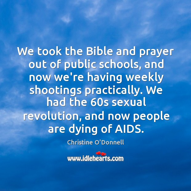 We took the Bible and prayer out of public schools, and now Image