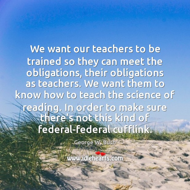 We want our teachers to be trained so they can meet the Image