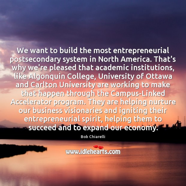 Image, We want to build the most entrepreneurial postsecondary system in North America.