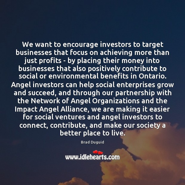 Image, We want to encourage investors to target businesses that focus on achieving