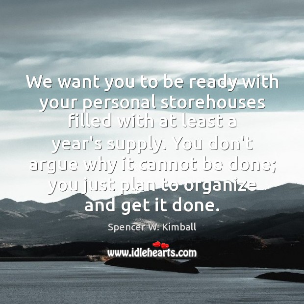 Image, We want you to be ready with your personal storehouses filled with