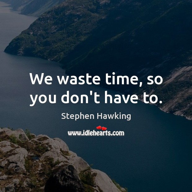 Picture Quote by Stephen Hawking