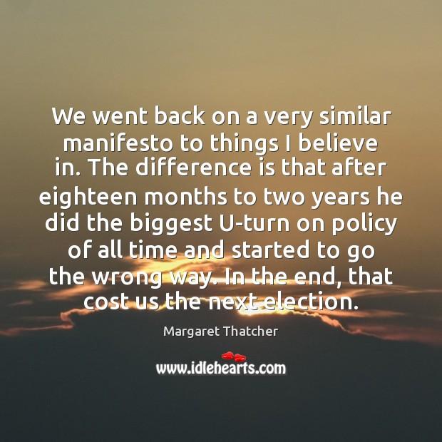 Image, We went back on a very similar manifesto to things I believe