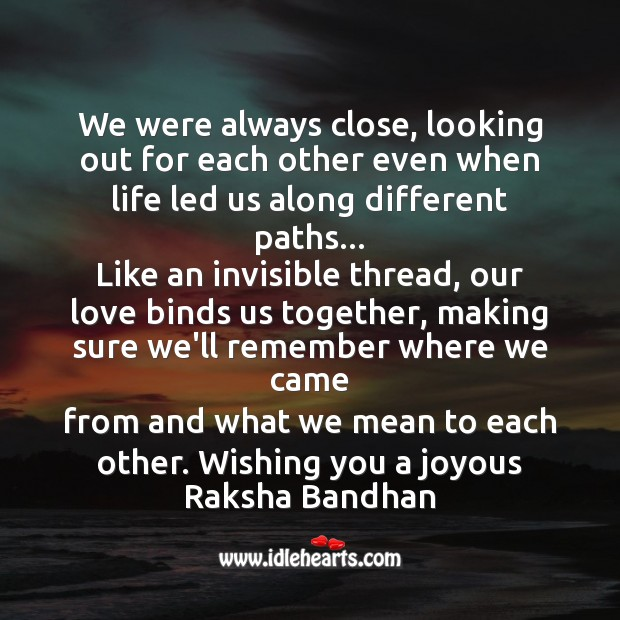 We were always close, looking out for each other Raksha Bandhan Messages Image