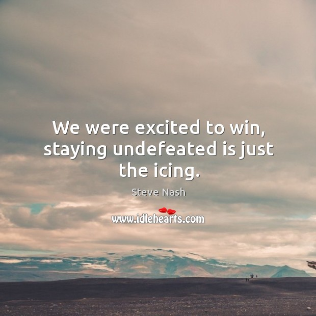 We were excited to win, staying undefeated is just the icing. Image