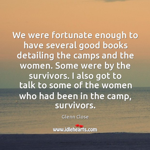 We were fortunate enough to have several good books detailing the camps and the women. Image