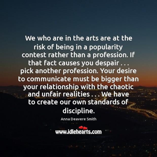 Image, We who are in the arts are at the risk of being