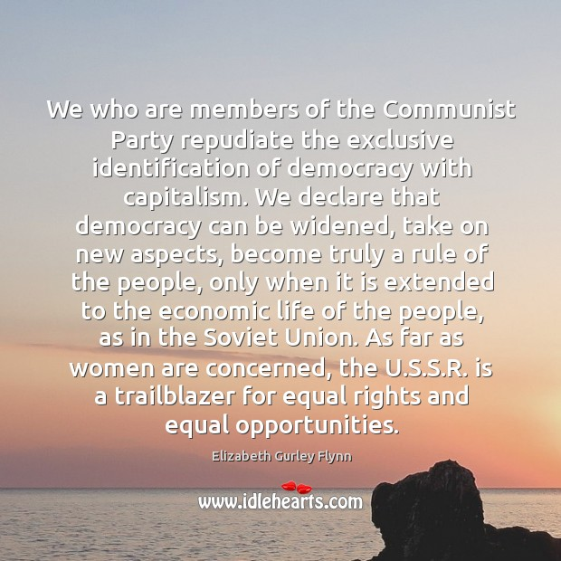 We who are members of the Communist Party repudiate the exclusive identification Image