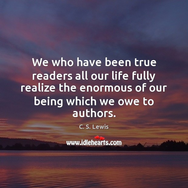 Image, We who have been true readers all our life fully realize the