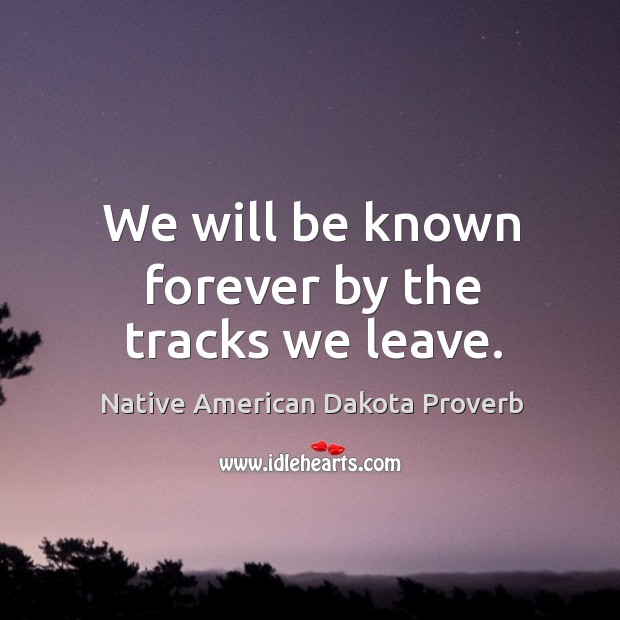 Native American Dakota Proverbs