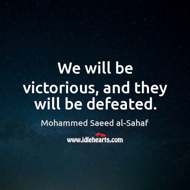 Image, We will be victorious, and they will be defeated.