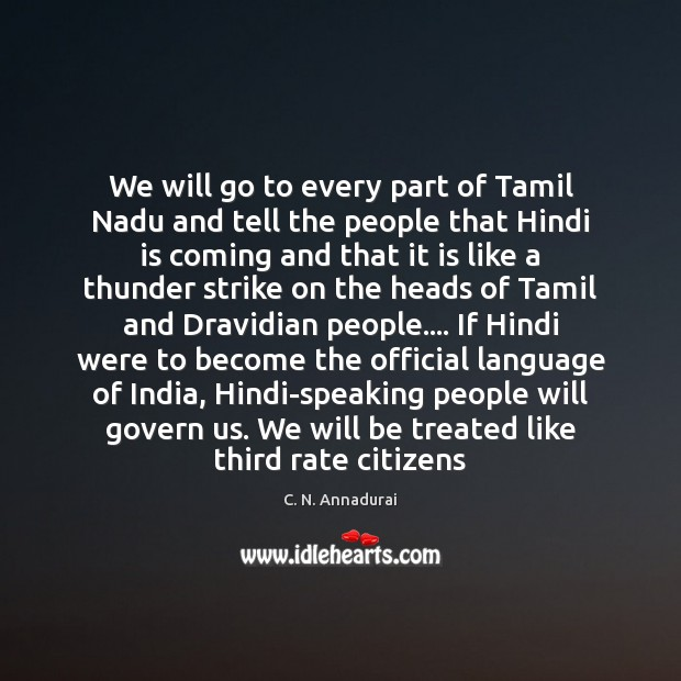 Image, We will go to every part of Tamil Nadu and tell the